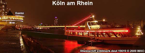 Weihnachtsfeier K�ln Rhein, Schifffahrt ab Bastei.